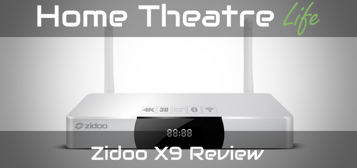 Zidoo-X9-Review-Featured-720x340